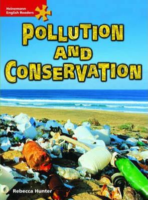 HER Int Non-fic: Pollution & Conservation: Intermediate Level