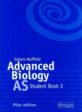 Salters-Nuffield Advanced Biology Pilot Book 2 (AS)