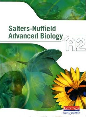 Salters-Nuffield Advanced Biology A2 Student Book