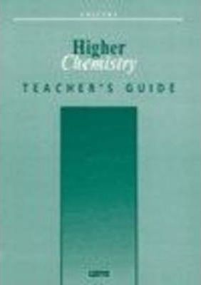 Salters Higher Chemistry Teachers' Guide