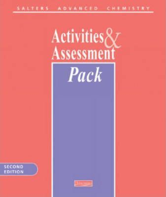 Salters Advanced Chemistry Activities & Assessment Pack,