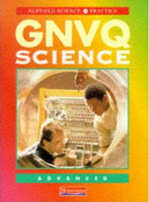 Nuffield Science in Practice: GNVQ Science: Advanced Student Book