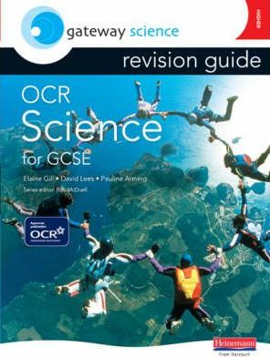 Gateway Science: OCR GCSE Science Revision Guide Higher