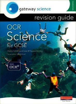 Gateway Science: OCR GCSE Science Revision Guide Foundation