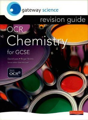 Gateway Science: OCR GCSE Chemistry Revision Guide