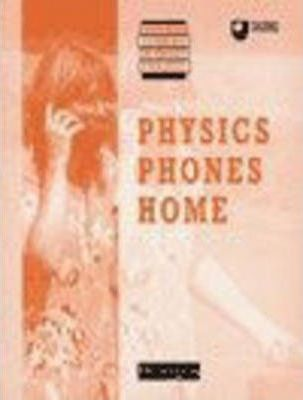 Supported Learning in Physics Project: Physics Phones Home