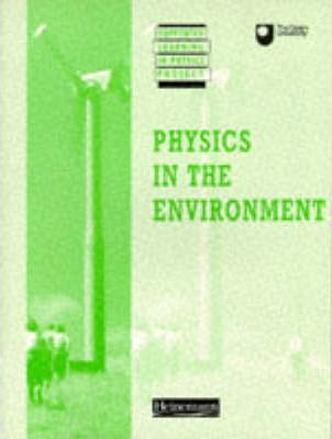 Supported Learning in Physics Project: Physics in the Environment