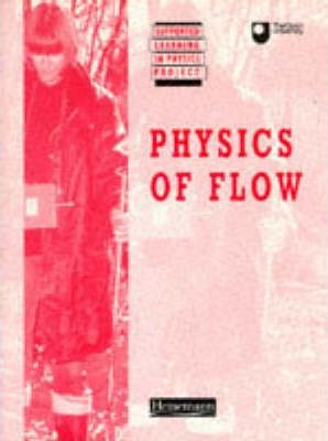 Supported Learning in Physics Project: Physics Of Flow