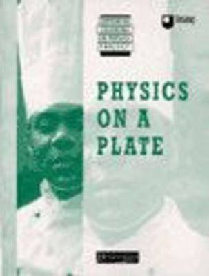 Supported Learning in Physics Project: Physics on a Plate