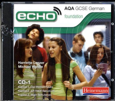 Echo AQA GCSE German Foundation