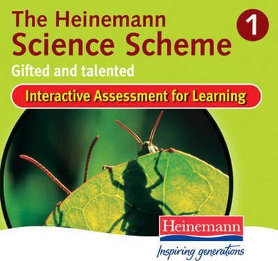 Heinemann Science Scheme Interactive Assessment for Learning 1: Gifted & Talented