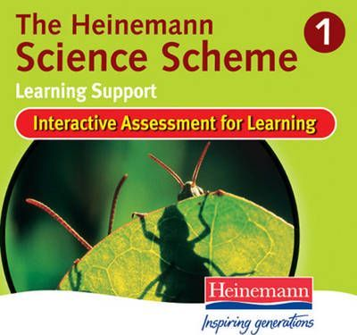 Heinemann Science Scheme Interactive Assessment for Learning 1: Learning Support