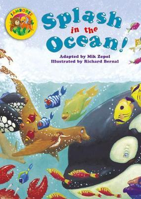 Jamboree Storytime Level A: Splash in the Ocean Big Book