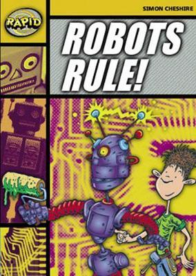 Rapid Stage 4 Set A Reader Pack: Robots Rule! (Series 1)