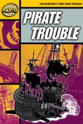 Rapid Stage 4 Set A: Pirate Trouble Reader Pack of 3 (Series 2): Stage 4 set A