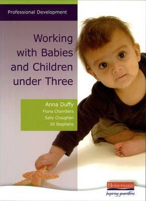 Working with Babies and Children Under Three