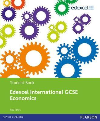 Edexcel International GCSE Economics Student Book with ActiveBook CD
