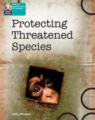 Primary Years Programme Level 10 Protecting Threatened Species 6Pack