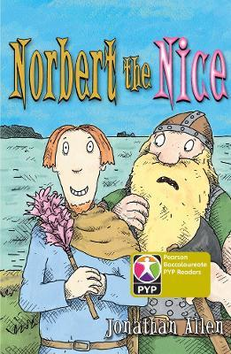 Primary Years Programme Level 9 Norbert the Nice 6Pack