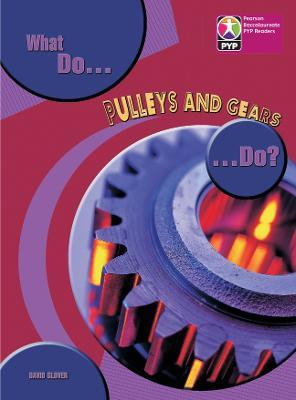 PYP L8 What Do Pulleys and Gears Do