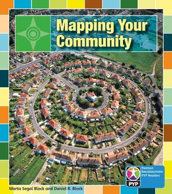 Primary Years Programme Level 7 Mapping Your Community 6Pack
