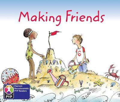 Primary Years Programme Level 2 Making Friends 6Pack