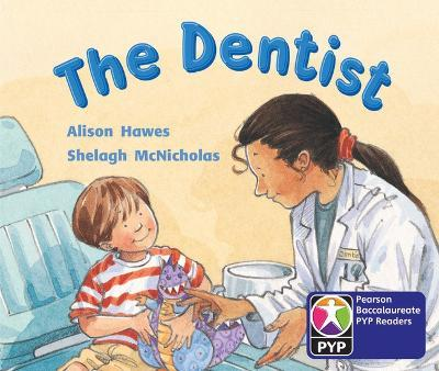 PYP L2 the Dentist