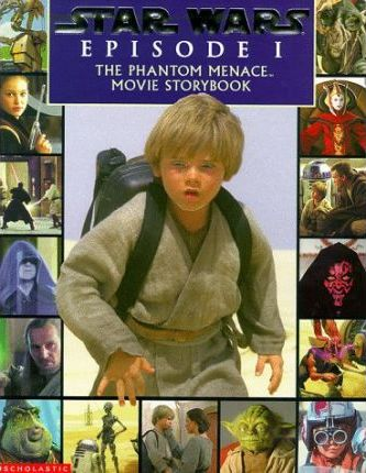 The Phantom Menace; Movie Storybook: Phantom Menace