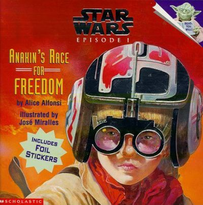 Anakin's Race for Freedom: Anakin's Race for Freedom Picture Book 1