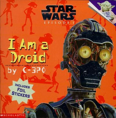 I Am a Droid: I am a Droid Picture Book 3