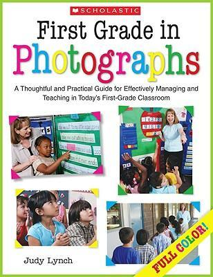 First Grade in Photographs