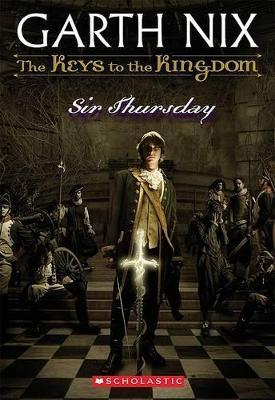 The Keys to the Kingdom #4 Sir Thursday