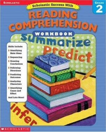 Scholastic Success With: Reading Comprehension Workbook: Grade 2