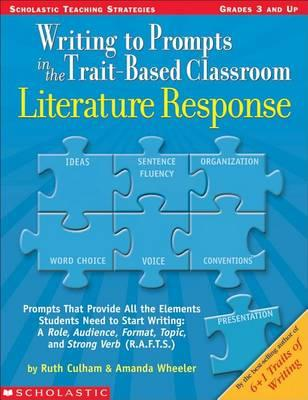Writing to Prompts in the Trait-Based Classroom