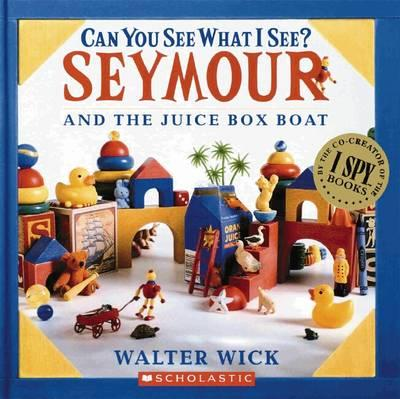 Can You See What I See?: Seymour and the Juice Box Boat