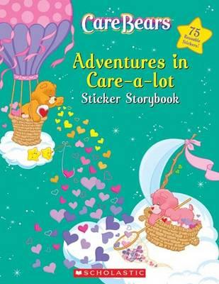 Adventures in Care-A-Lot