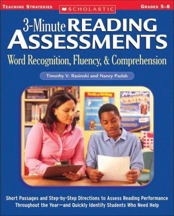 3-Minute Reading Assessments Prehension : Word Recognition, Fluency, & Comprehension