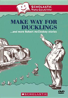 Make Way for Ducklings and More Robert McCloskey Stories