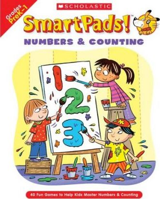 Smart Pads! Numbers & Counting  40 Fun Games to Help Kids Master Numbers and Counting