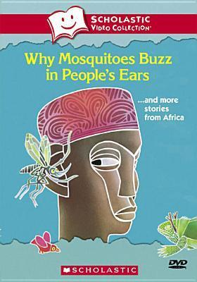 Why Mosquitoes Buzz in People's Ears & More Stories from Africa