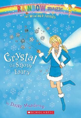 Weather Fairies #1: Crystal the Snow Fairy Cover Image