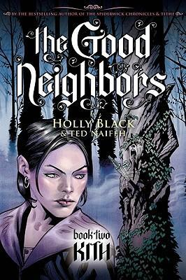 The Good Neighbours: Kith Bk. 2