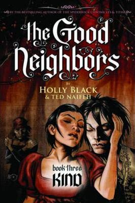 Good Neighbors: #3 Kind
