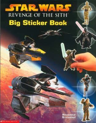 """Star Wars: Revenge of the Sith"" Big Sticker Book"