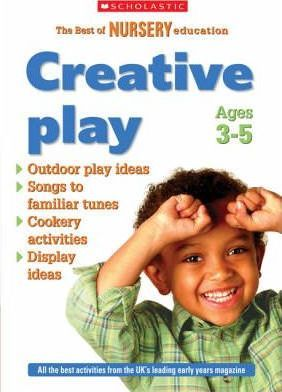 Creative Play - Ages 3-5: Bk. 1
