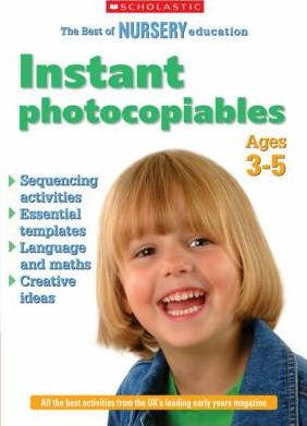 Instant Photocopiables for Ages 3-5: Bk. 3