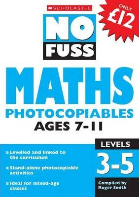 Maths Photocopiables Ages 7-11: Levels 3-5