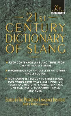 21ST CENTURY DICTIONARY OF SLANG DOWNLOAD