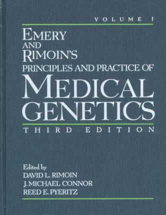 Principles and Practice of Medical Genetics
