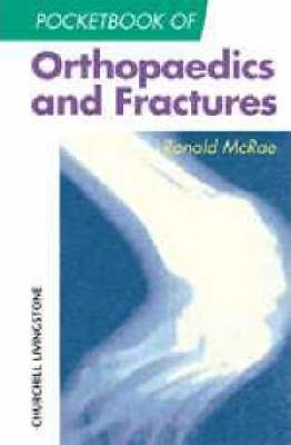 pocketbook of orthopaedics and fractures ronald mcrae